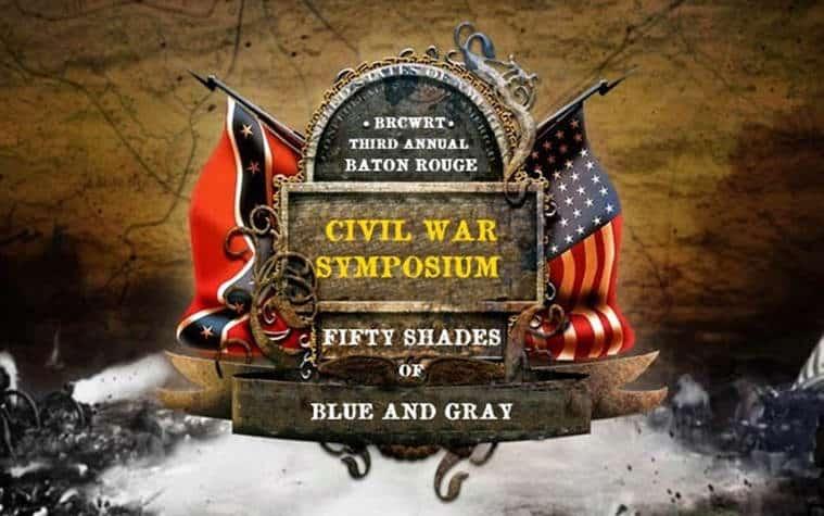 Third Annual Baton Rouge Civil War Symposium